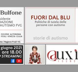FUORI DAL BLU. Politiche di tutela delle persone con autismo   Elena Bulfone