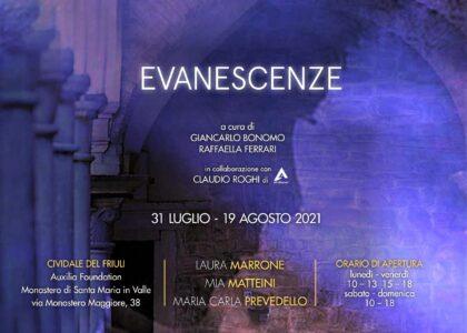Laura Marrone, Mia Matteini, Maria Carla Prevedello: 'Evanescenze'